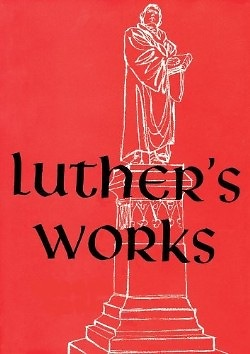 LUTHERS WORKS, VOLUME 50 LETTERS III LUTHERS WORKS AUGSBURG - Hardcover *VG+*