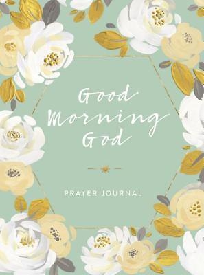 Good Morning God Prayer Journal Cokesbury