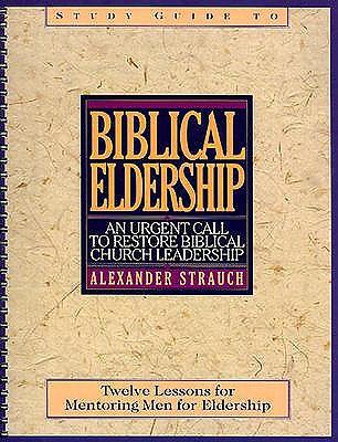 biblical eldership study guide pdf