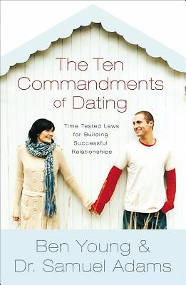 10 commandments of christian dating Regardless of the acceptance of either date, the dating indicates that ten commandments came after the law code of hammurabi christian classics ethereal library.