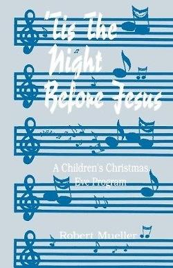 'Tis the Night Before Jesus – A Children's Christmas Eve Program
