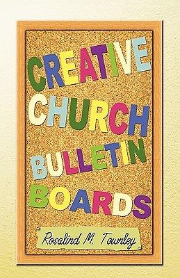 Creative Church Bulletin Boards Cokesbury