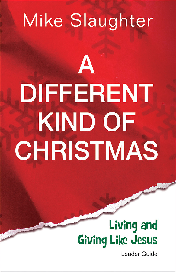 A Different Kind Of Christmas.A Different Kind Of Christmas Leader Guide