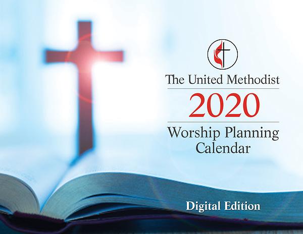 Methodist Calendar 2020 The United Methodist Worship Planning Calendar 2020 | Cokesbury