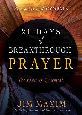 21 Days of Breakthrough Prayer – The Power of Agreement