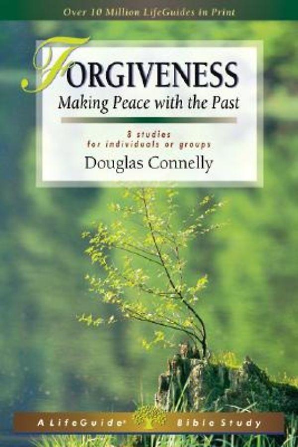 LifeGuide Bible Study - Forgiveness