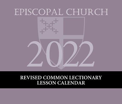 Episcopal Church Calendar 2022.2022 Episcopal Lesson Calendar Cokesbury