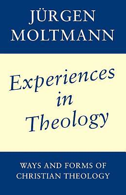 Experiences in Christian Theology