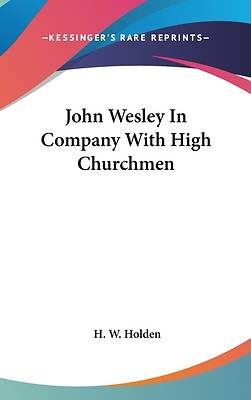 John Wesley in Company with High Churchmen