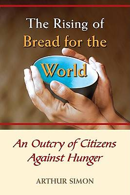 The Rising of Bread for the World