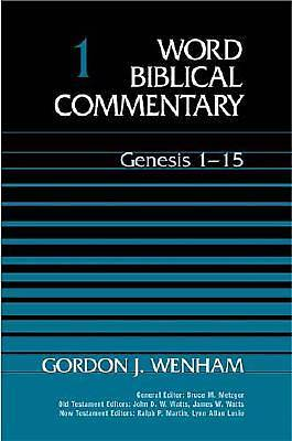 Word Biblical Commentary #01 (Genesis 1-15)