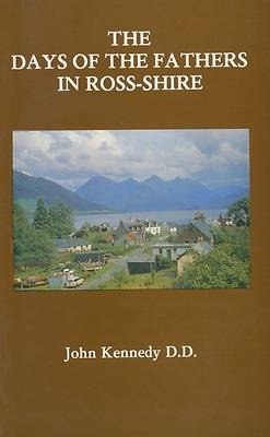 The Days of the Father in Ross Shire