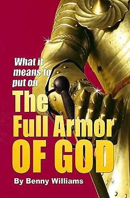 What It Means to Put on the Full Armor of God
