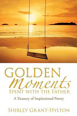 Picture of Golden Moments Spent with the Father