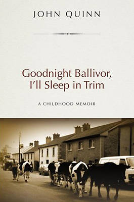 Goodnight Ballivor, Ill Sleep in Trim