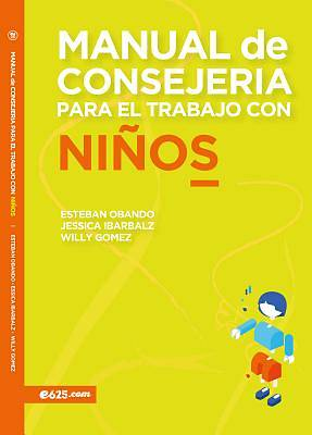 Picture of Manual de Consejeria Para El Trabajo Con Ninos