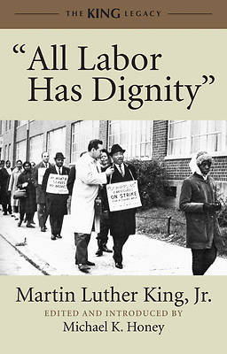 All Labor Has Dignity - With CD (Audio)