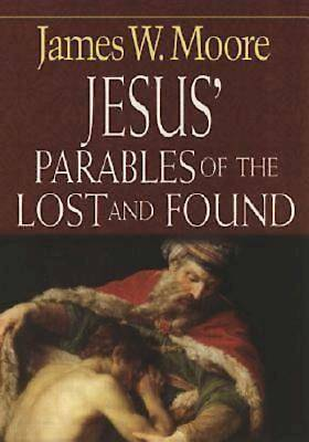 Jesus Parables of the Lost and Found - eBook [ePub]