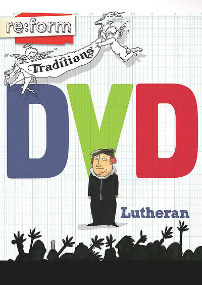re:form Traditions Lutheran DVD