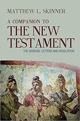 Picture of A Companion to the New Testament The Gospels and Acts  The Gospels and Acts