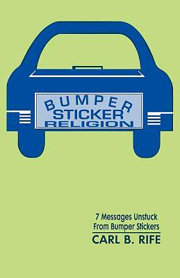 Bumper Sticker Religion