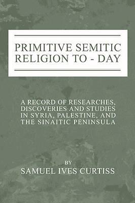 Picture of Primitive Semitic Religion Today
