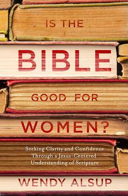 Picture of Is the Bible Good for Women?