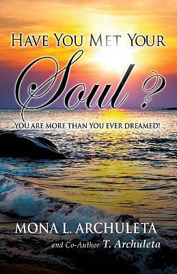 Picture of Have You Met Your Soul?