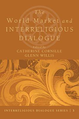 Picture of The World Market and Interreligious Dlalogue