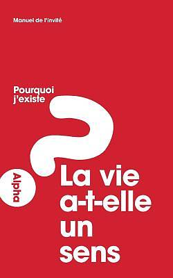 Alpha Course Manual, French Edition