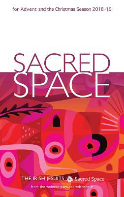 Sacred Space for Advent and the Christmas Season 2018-19