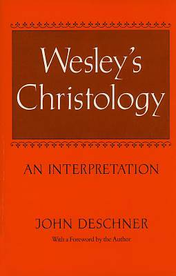 Wesleys Christology