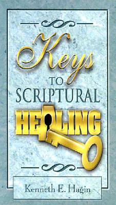 Picture of Keys to Scriptural Healing