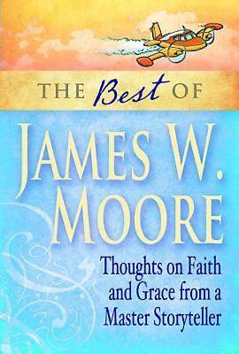 Picture of The Best of James W. Moore