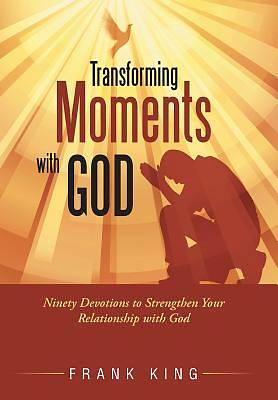 Picture of Transforming Moments with God