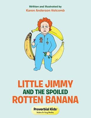 Picture of Little Jimmy and the Spoiled Rotten Banana