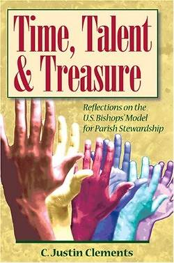 Time, Talent, and Treasure