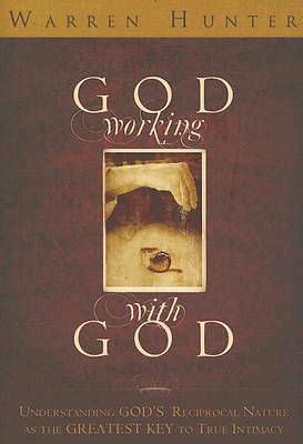 God Working with God