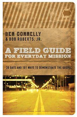 A Field Guide to Everyday Mission