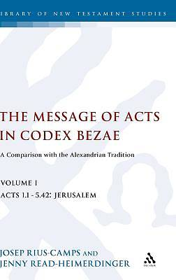 The Message of Acts in Codex Bezae
