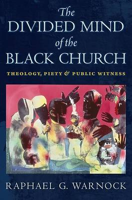 Picture of The Divided Mind of the Black Church