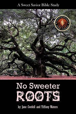 No Sweeter Roots