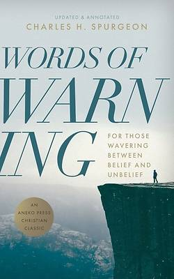 Words of Warning (Annotated, Updated Edition)