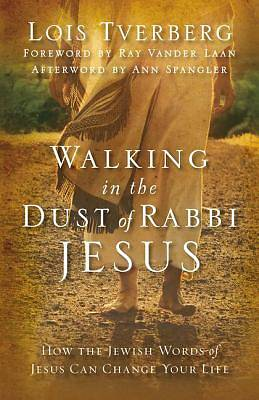 Picture of Walking in the Dust of Rabbi Jesus