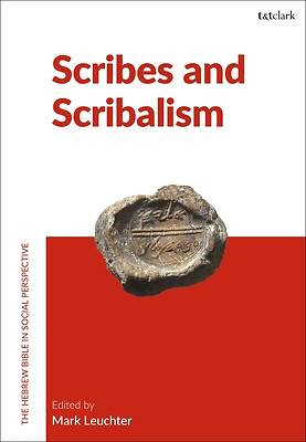 Picture of Scribes and Scribalism