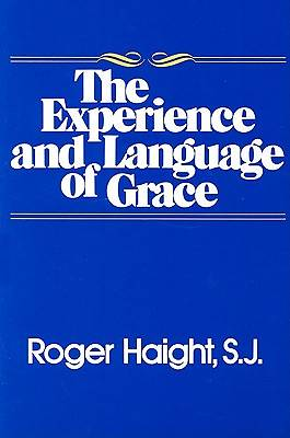 The Experience and Language of Grace