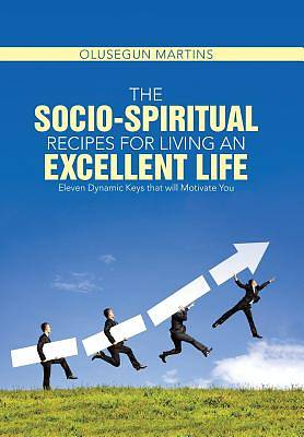 Picture of The Socio-Spiritual Recipes for Living an Excellent Life