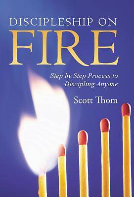 Discipleship on Fire