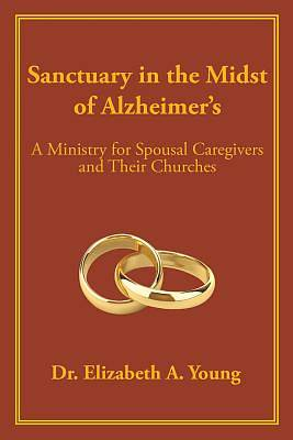 Sanctuary in the Midst of Alzheimers