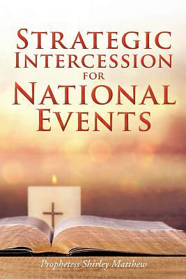 Strategic Intercession for National Events
